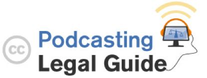 Podcasting Legal Guide