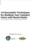 14 Successful Techniques for Building Your Industry Voice with Social Media