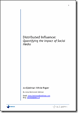 White paper – distributed influence: quantifying the impact of social media