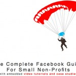The Complete Facebook Guide for Small Nonprofits