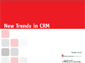 New Trends in CRM