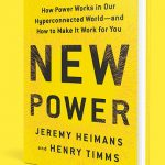 New Power: How to harness the power of the connected world